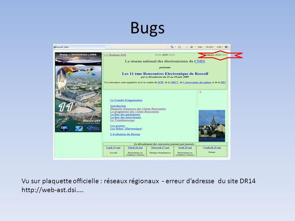 Bugs Vu sur plaquette officielle : réseaux régionaux - erreur d'adresse du site DR14 http://web-ast.dsi....
