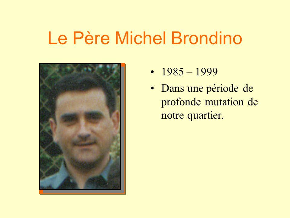 Le Frère Laurent Gaillard •D•Directeur et animateur de la petite Œuvre.