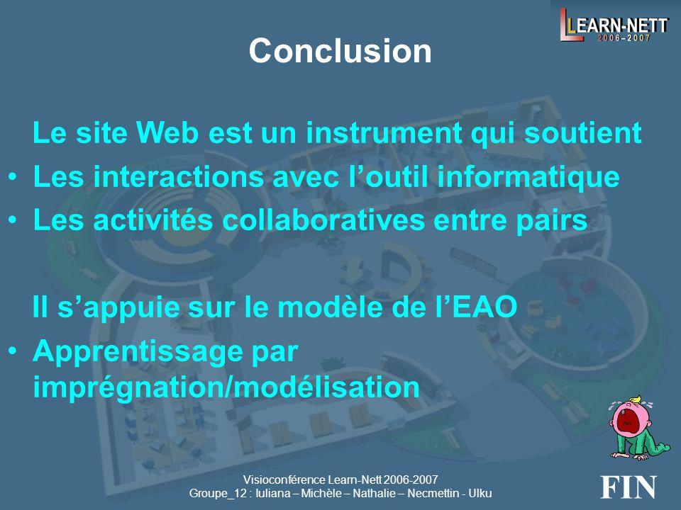 Visioconférence Learn-Nett 2006-2007 Groupe_12 : Iuliana – Michèle – Nathalie – Necmettin - Ulku Les interactions sociales •La théorie constructiviste
