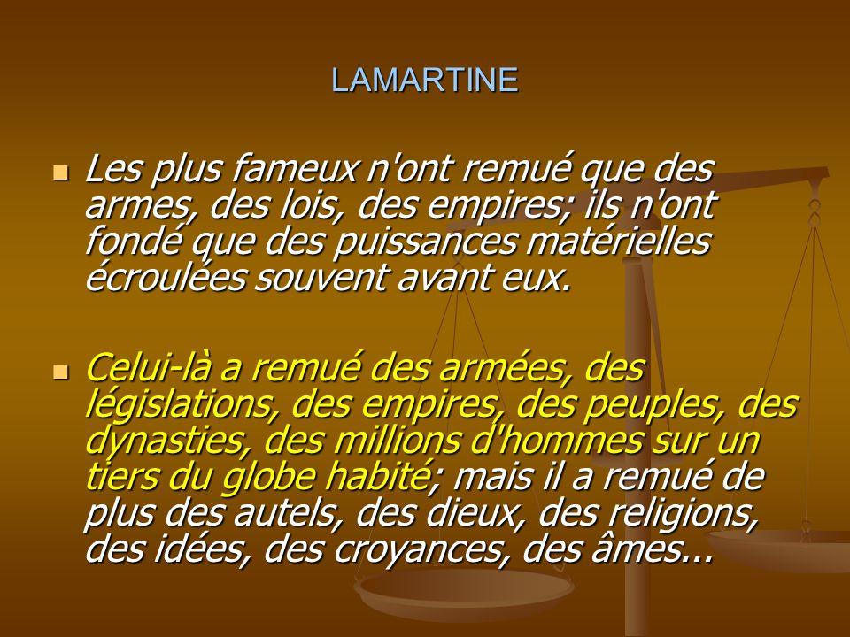 """LAMARTINE, LAMARTINE, Histoire de la Turquie, Paris, 1854. Tome 1 et Livre 1-p.280  """"Si la grandeur du dessein, la petitesse des moyens, l'immensité"""