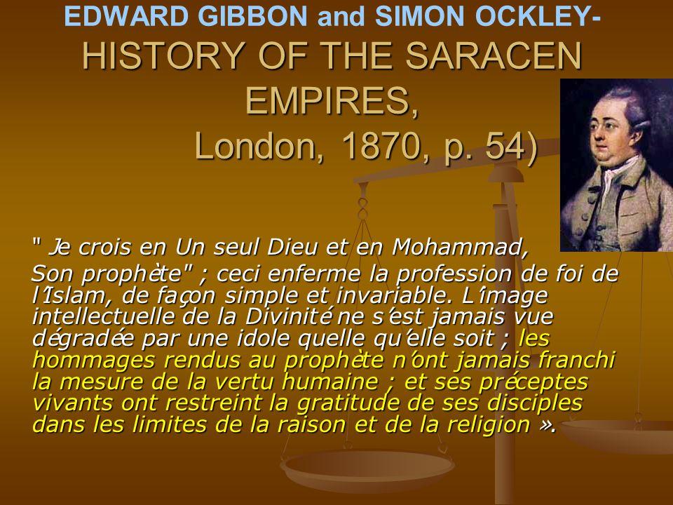 EDWARD GIBBON and SIMON OCKLEY- HISTORY OF THE SARACEN EMPIRES, London, 1870, p. 54)