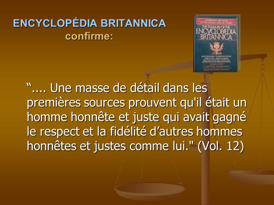 ENCYCLOPÉDIA BRITANNICA confirme: ....