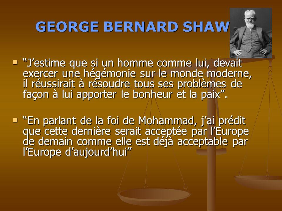"GEORGES GEORGES BERNARD SHAW Prix Nobel de Litt é rature en 1925 "" The "" The Guenuine Islam "", Islam "", Vol. 1, N° 8, 1936.  ""J'ai toujours eu une ha"