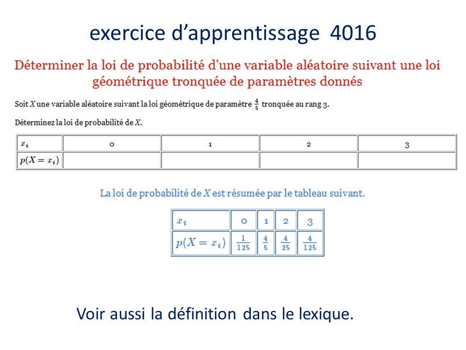 exercice d'apprentissage 4016 Voir aussi la définition dans le lexique.