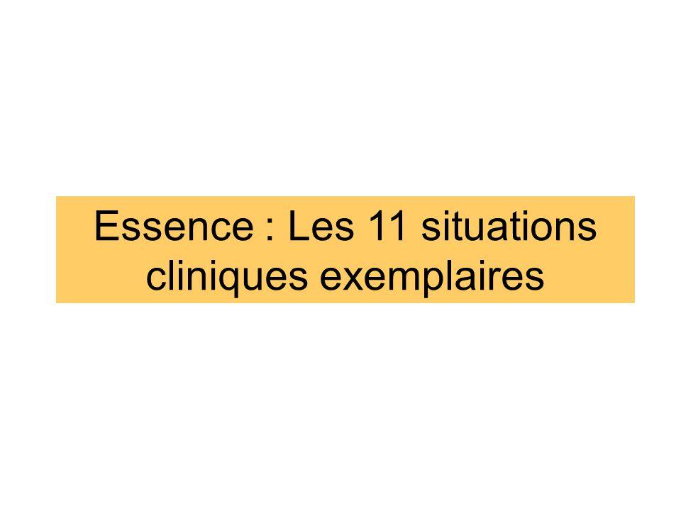 Essence : Les 11 situations cliniques exemplaires