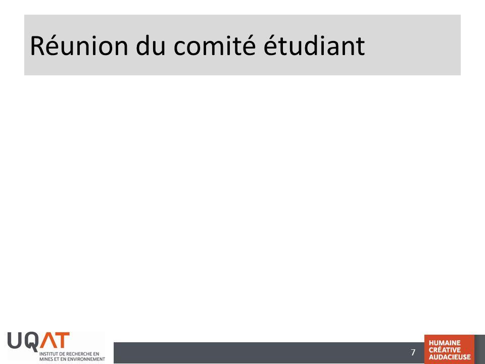 7 Réunion du comité étudiant