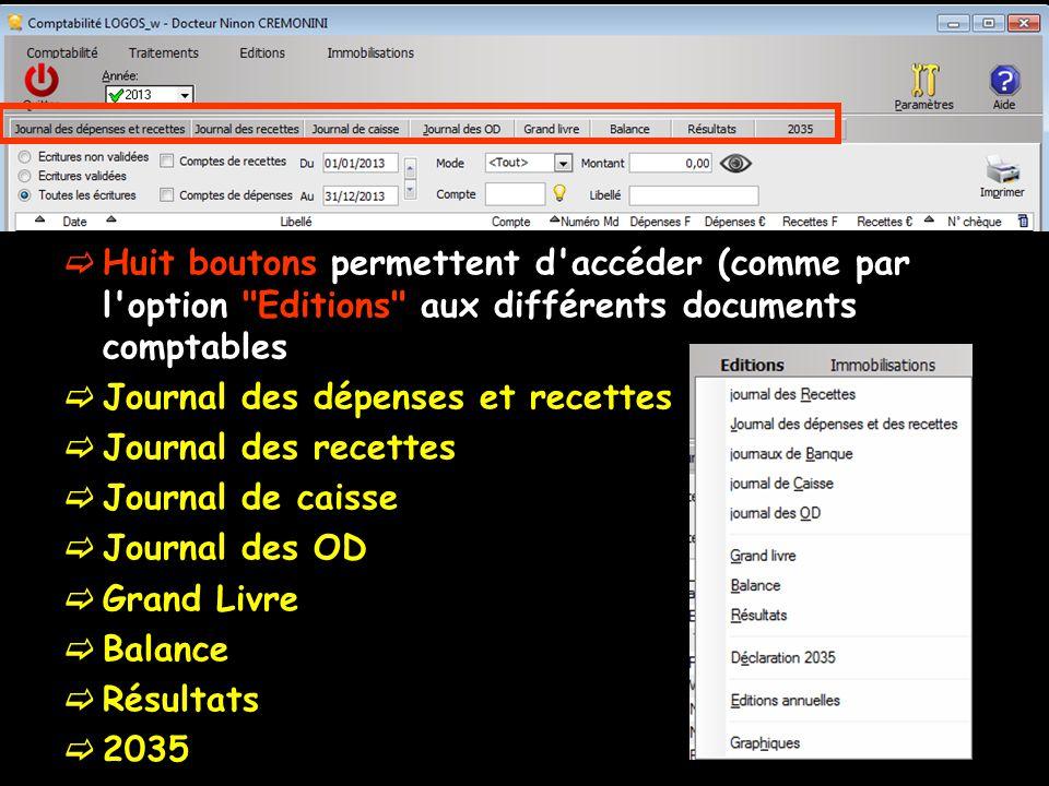  Huit boutons permettent d accéder (comme par l option Editions aux différents documents comptables  Journal des dépenses et recettes  Journal des recettes  Journal de caisse  Journal des OD  Grand Livre  Balance  Résultats  2035