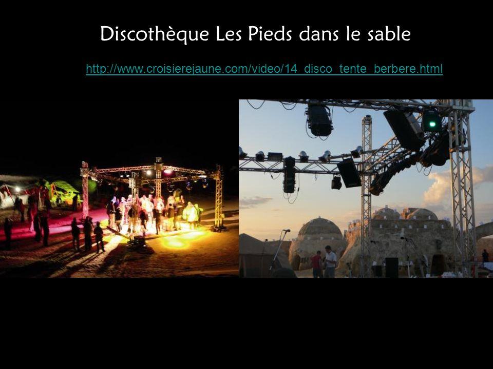 Discothèque Les Pieds dans le sable http://www.croisierejaune.com/video/14_disco_tente_berbere.html