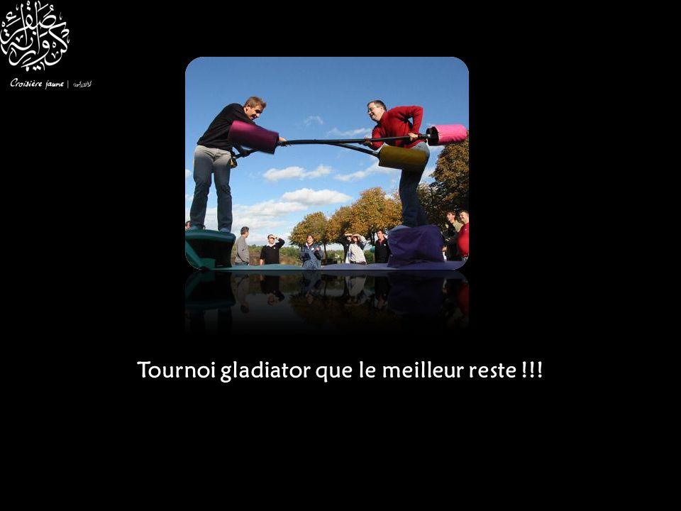 Tournoi gladiator que le meilleur reste !!!