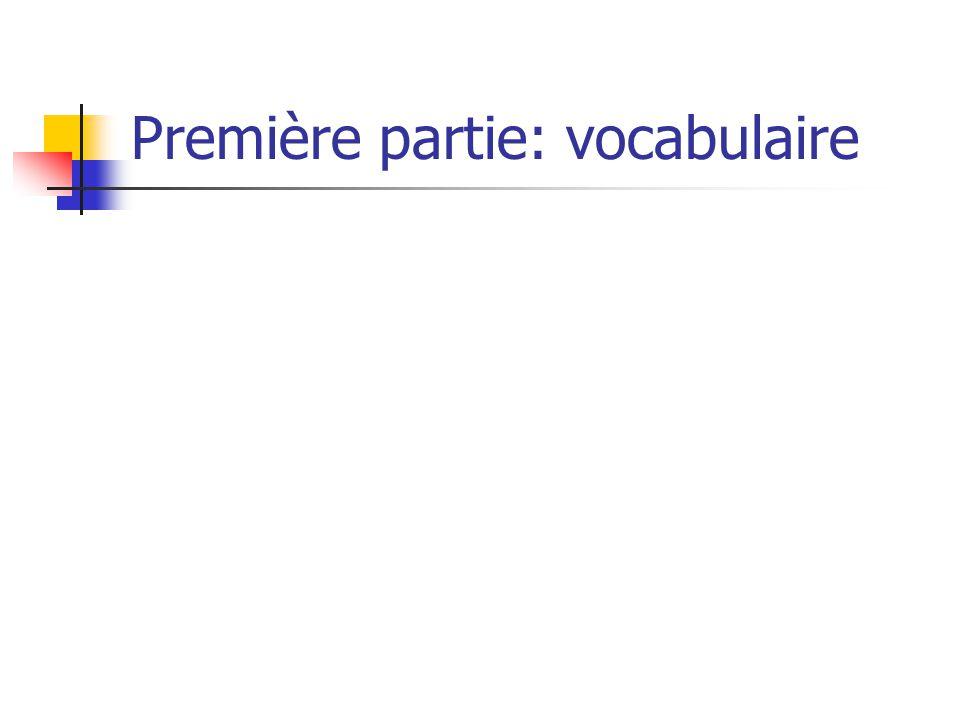 Première partie: vocabulaire