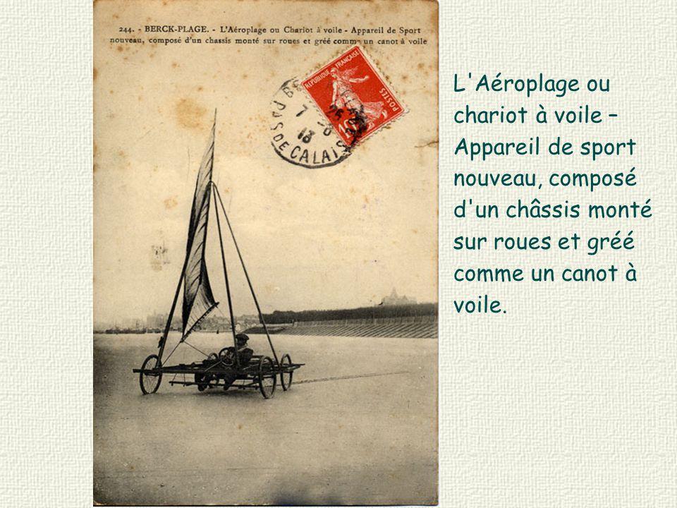 L Aéroplage ou chariot à voile – Appareil de sport nouveau, composé d un châssis monté sur roues et gréé comme un canot à voile.