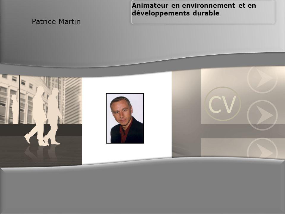 Patrice Martin Animateur en environnement et en développements durable