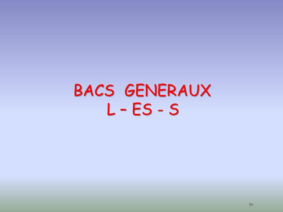 TV BACS GENERAUX L – ES - S