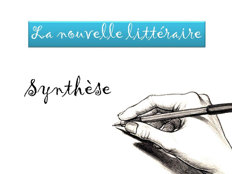 La nouvelle littéraire Synthèse
