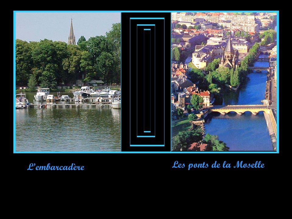 L'embarcadère Les ponts de la Moselle