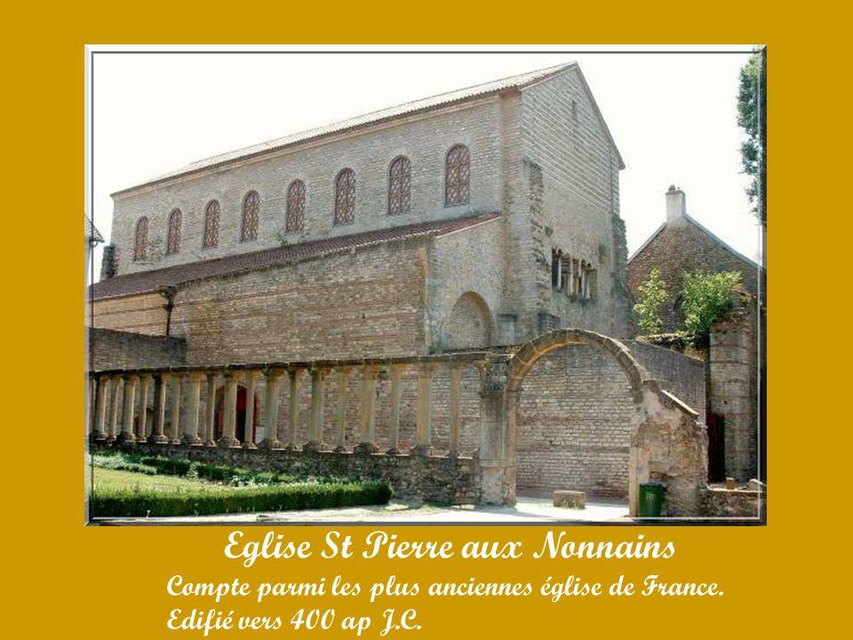 Eglise St Pierre aux Nonnains Compte parmi les plus anciennes église de France.