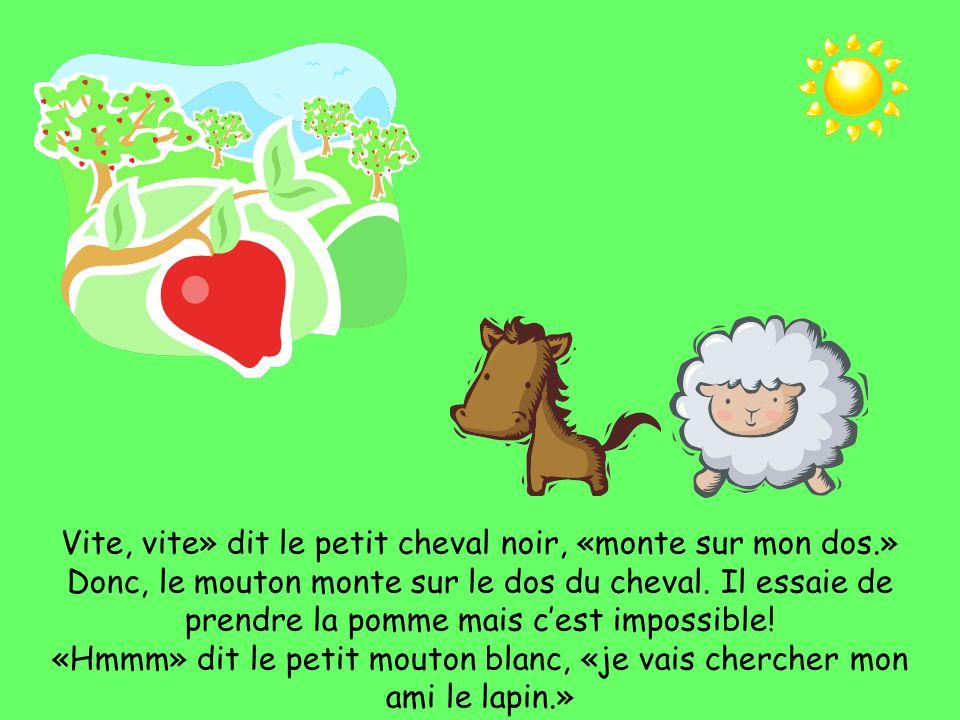 Le mouton voit la belle pomme rouge.«Oh» dit le petit mouton blanc.