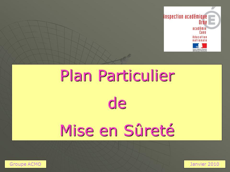 Plan Particulier de Mise en Sûreté Groupe ACMOJanvier 2010