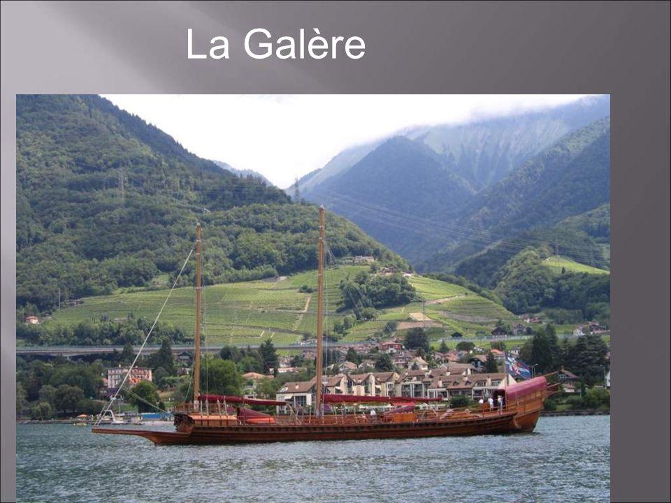 La Galère