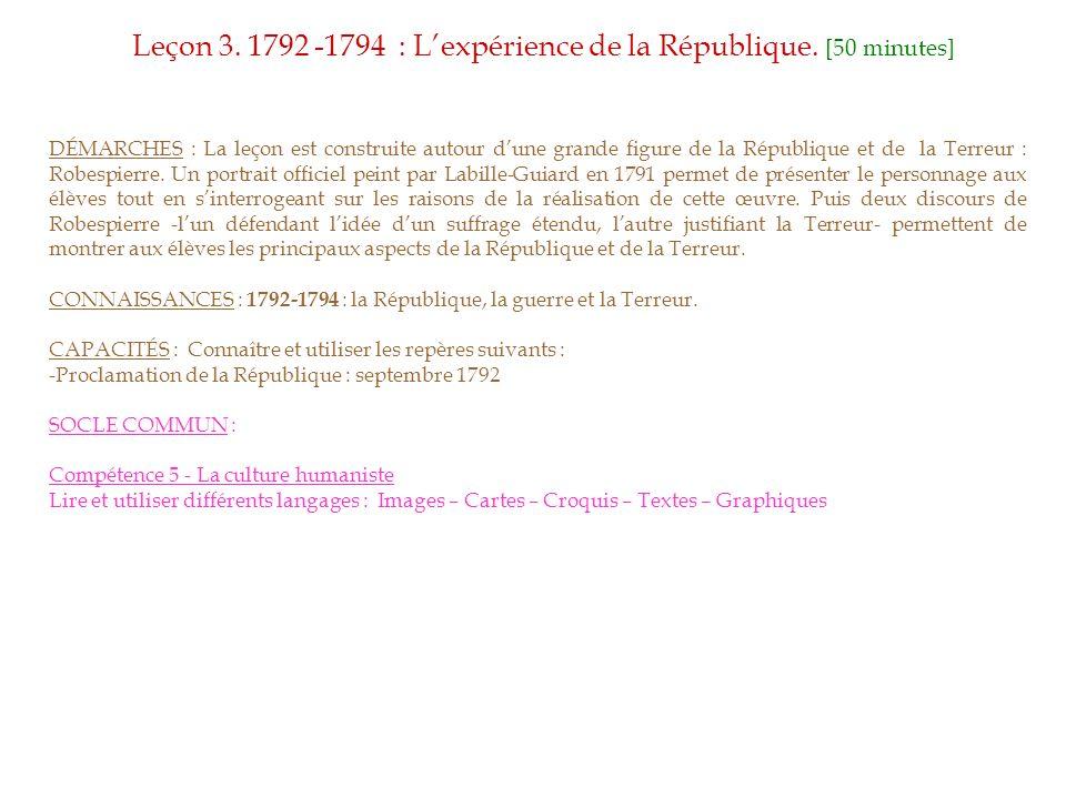 DÉMARCHES : La leçon est construite autour d'une grande figure de la République et de la Terreur : Robespierre.