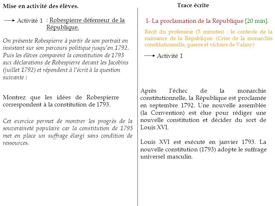 Mise en activité des élèves.Trace écrite I- La proclamation de la République [20 min].