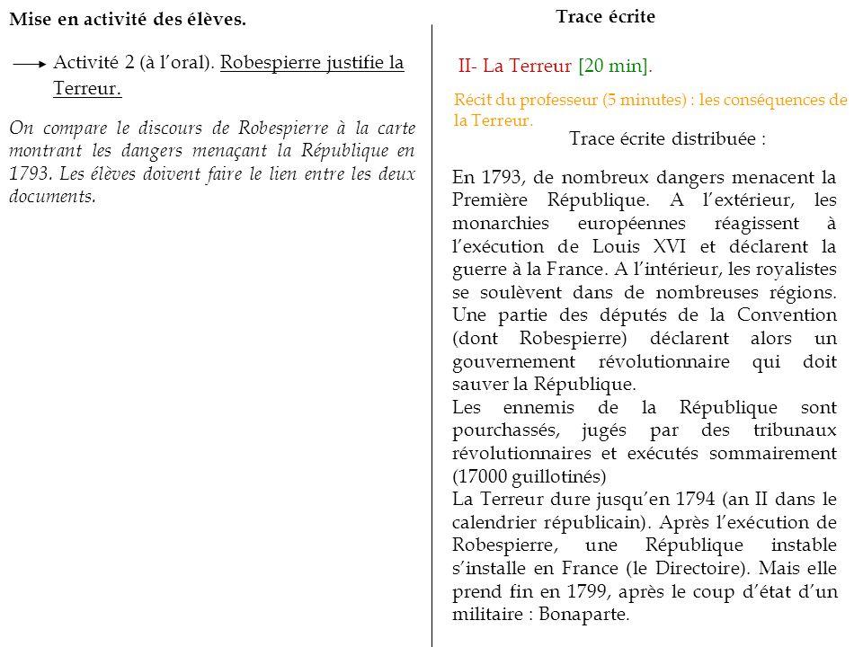 Mise en activité des élèves.Trace écrite II- La Terreur [20 min].