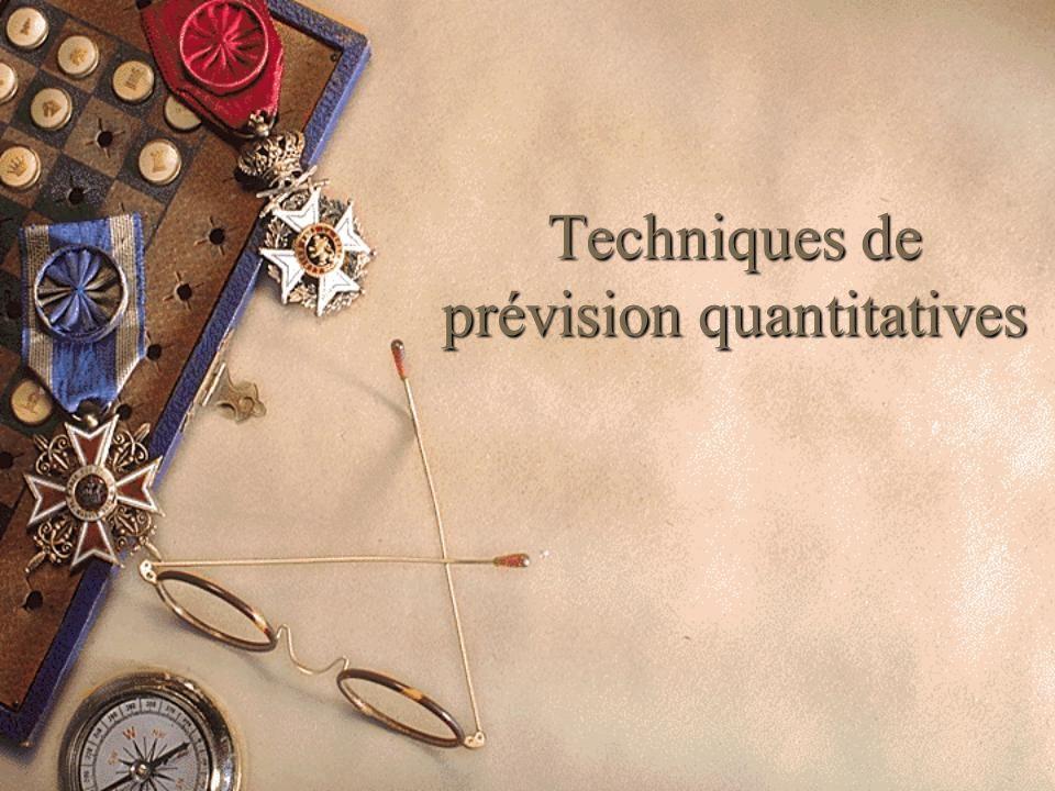 Techniques de prévision quantitatives