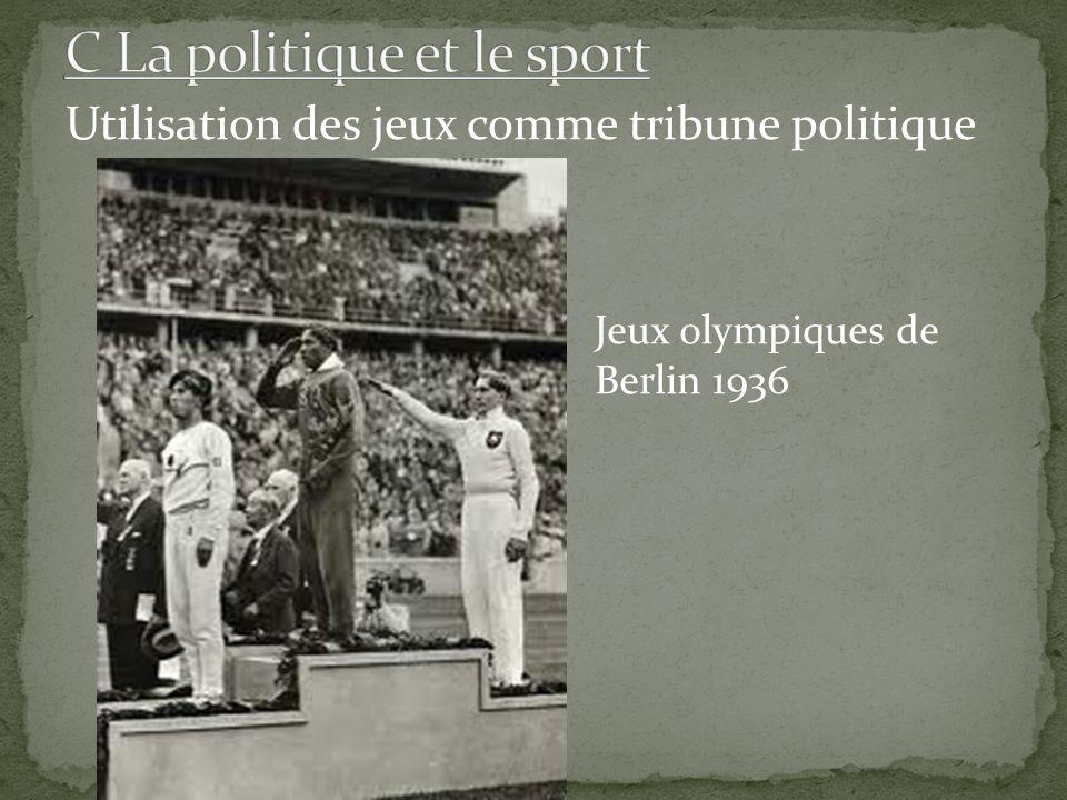 Utilisation des jeux comme tribune politique Jeux olympiques de Berlin 1936