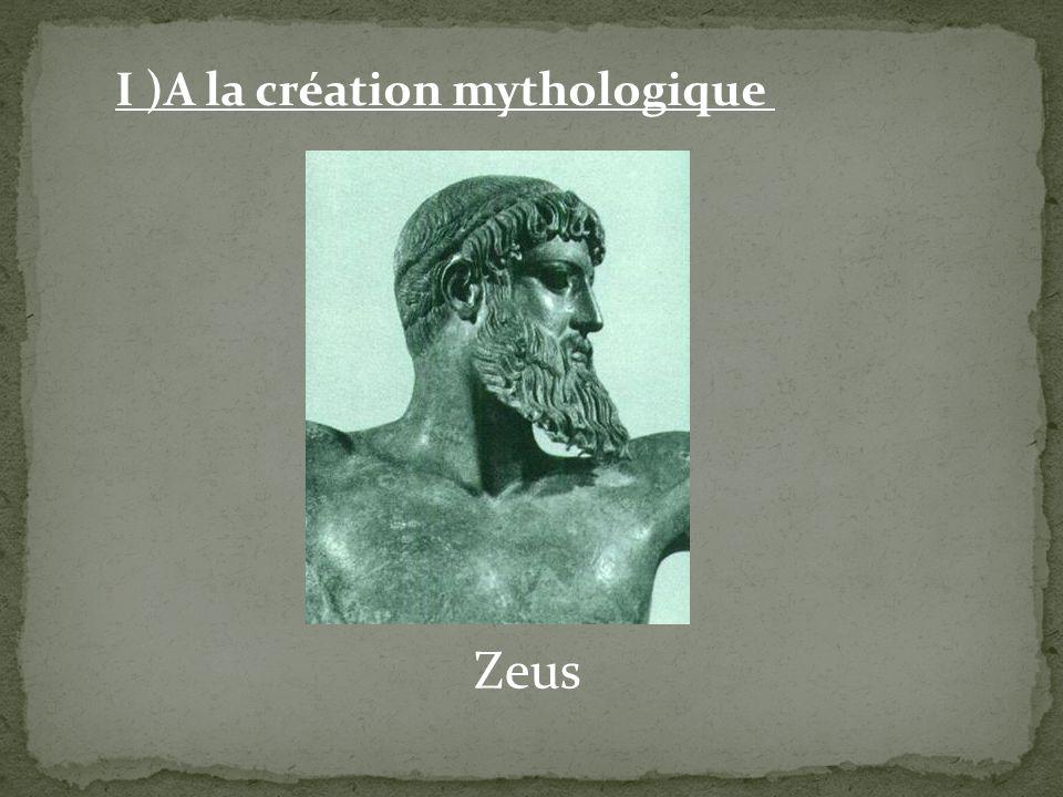 Zeus I )A la création mythologique