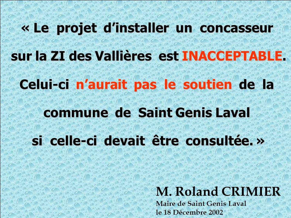 « Le projet d'installer un concasseur sur la ZI des Vallières est INACCEPTABLE.