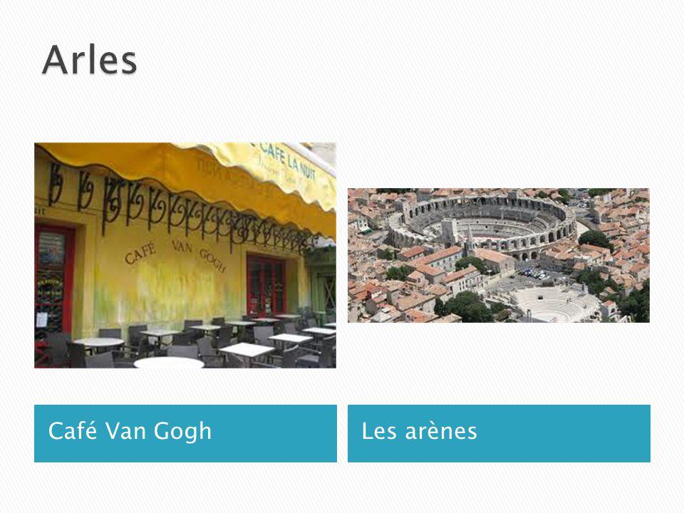 Café Van GoghLes arènes