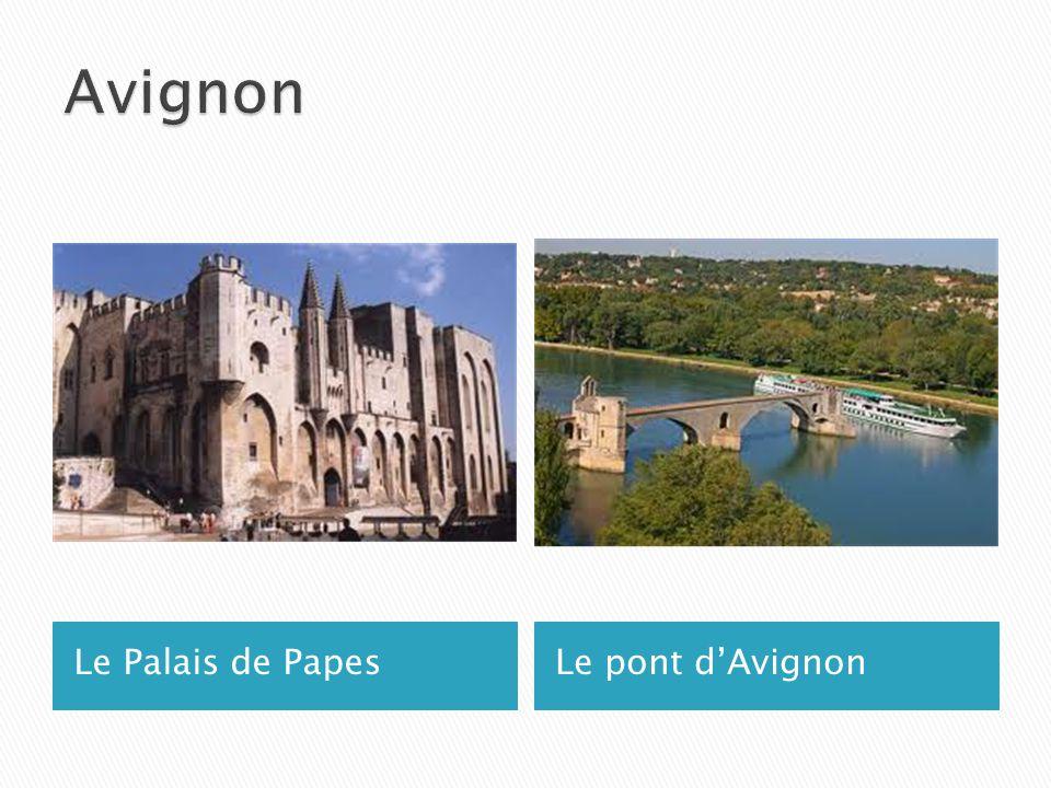 Le Palais de PapesLe pont d'Avignon