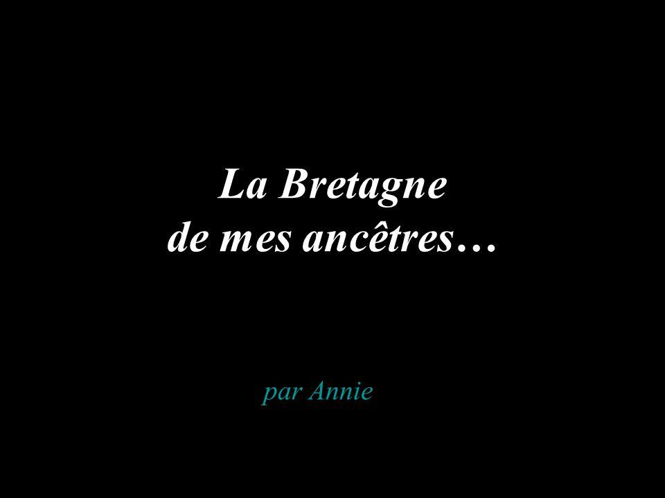 La Bretagne de mes ancêtres… par Annie