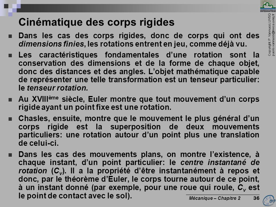 Copyright: P. Vannucci, UVSQ paolo.vannucci@meca.uvsq.fr ________________________________ Mécanique – Chapitre 2 36 Cinématique des corps rigides  Da