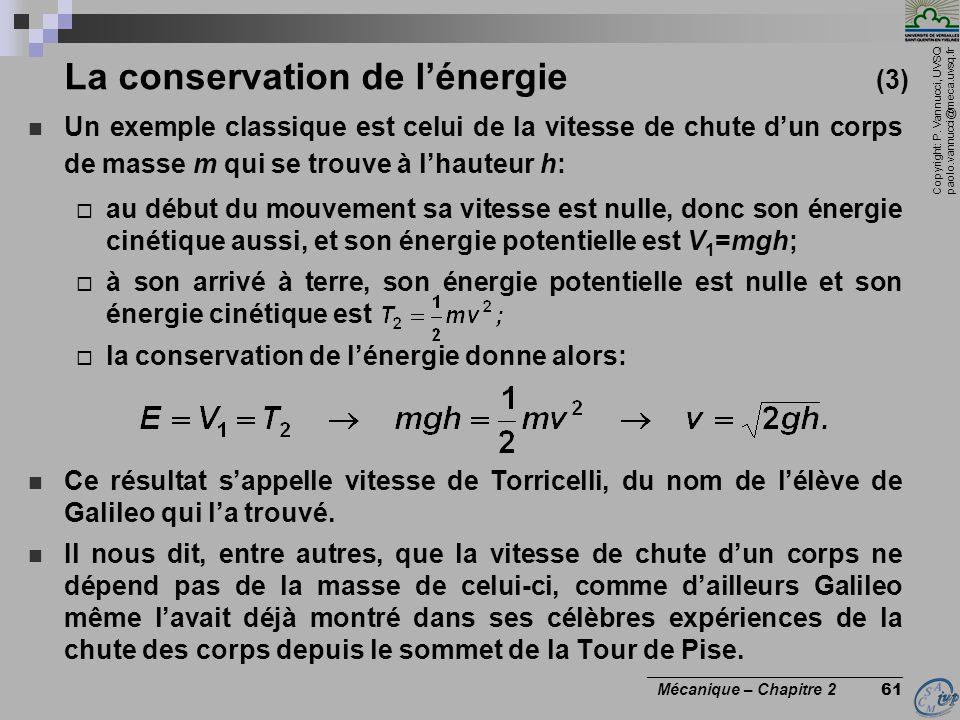 Copyright: P. Vannucci, UVSQ paolo.vannucci@meca.uvsq.fr ________________________________ Mécanique – Chapitre 2 61 La conservation de l'énergie (3) 