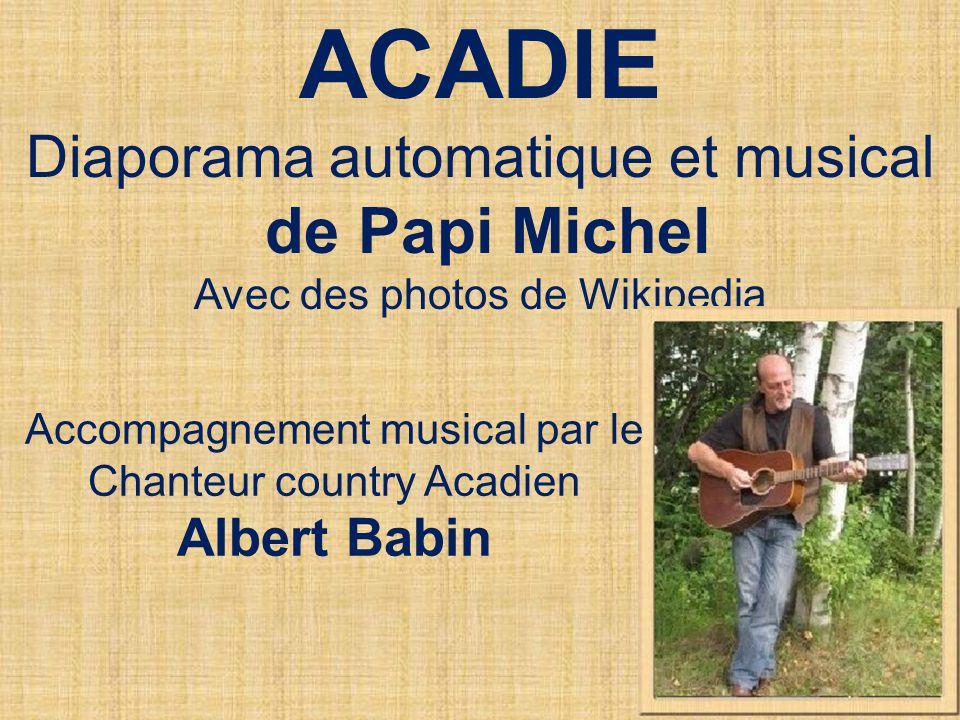 Acadie L'Acadie est une région nord-américaine comptant environ 500 000 habitants, majoritairement des Acadiens, dont la principale langue est le fran