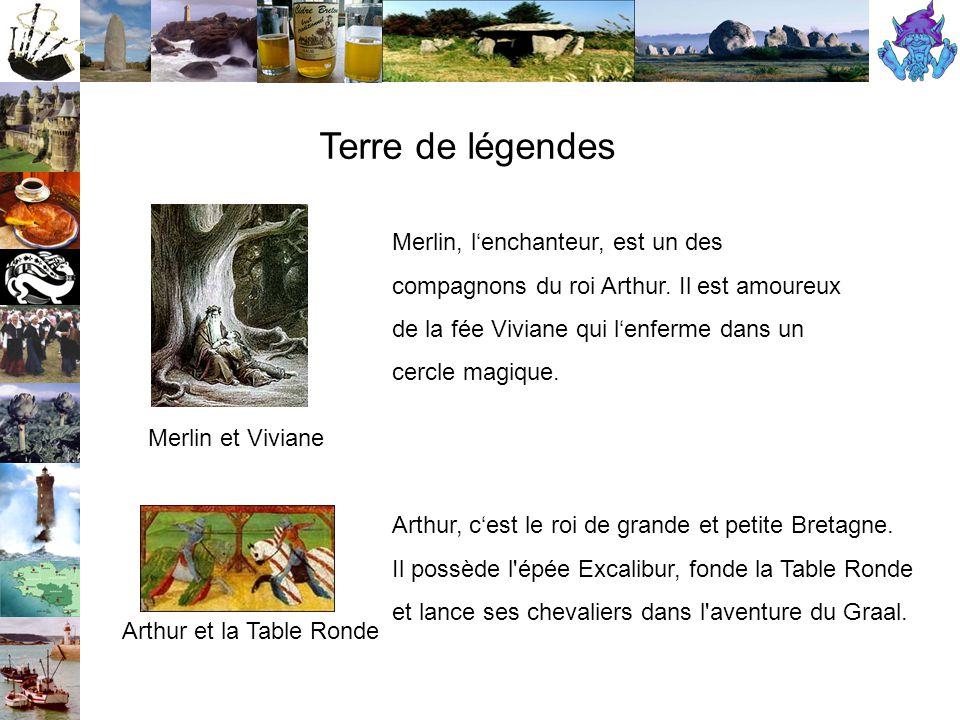Terre de légendes Merlin et Viviane Arthur et la Table Ronde Merlin, l'enchanteur, est un des compagnons du roi Arthur.
