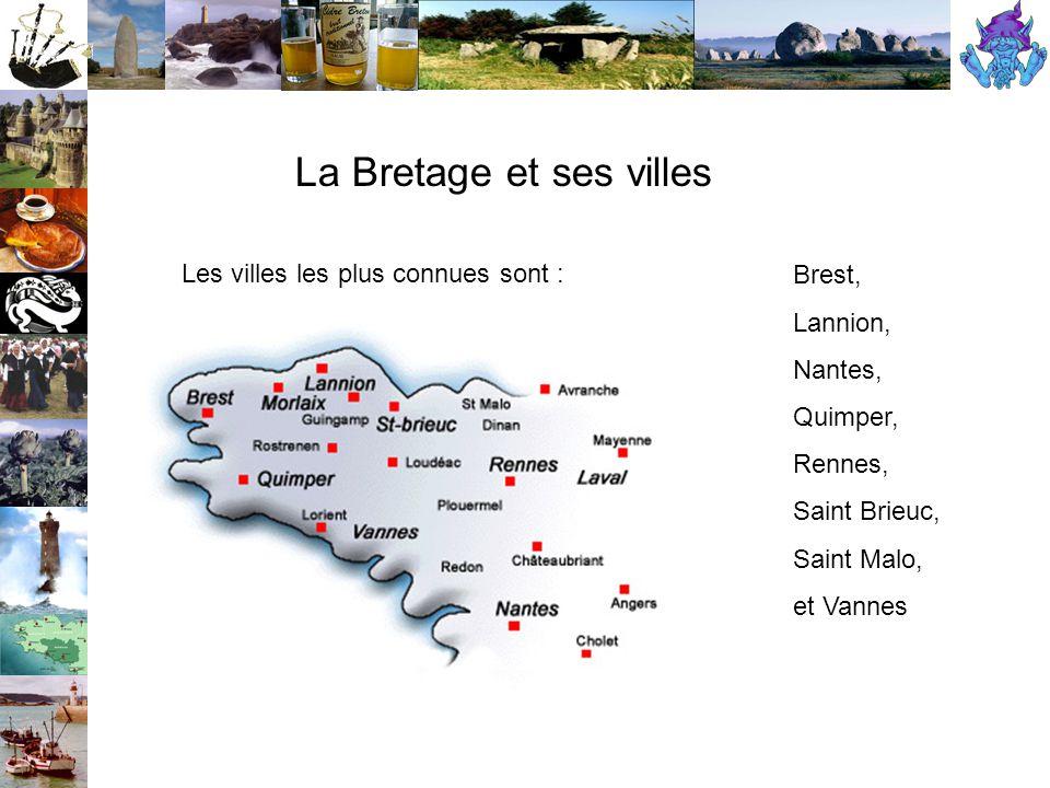 - Les Côtes d Armor (22) - Le Finistère (29) - L Ille-et-Vilaine (35) - Le Morbihan (56) - La Loire-Atlantique (44) Les départements bretons La Bretagne est composée de cinq départements :