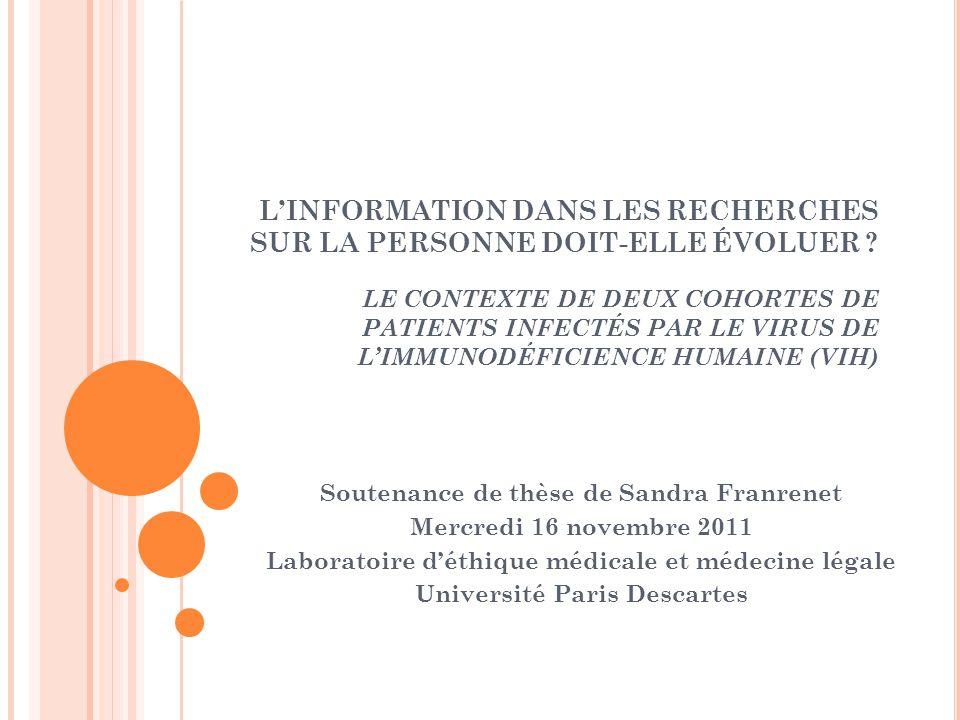 RÉSULTATS (SUITE) 1.Cohorte = Recherche biomédicale .