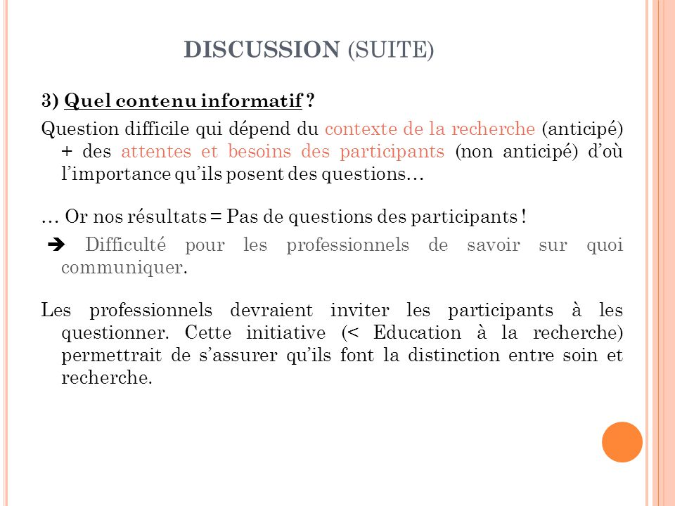 DISCUSSION (SUITE) 3) Quel contenu informatif .