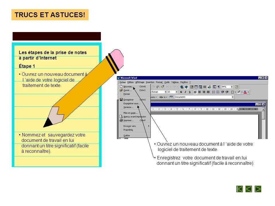 Patron TRUCS ET ASTUCES! • Plus nécessaire de prendre des notes manuscrites, il vous suffit de prendre des notes simplement à même votre logiciel de t