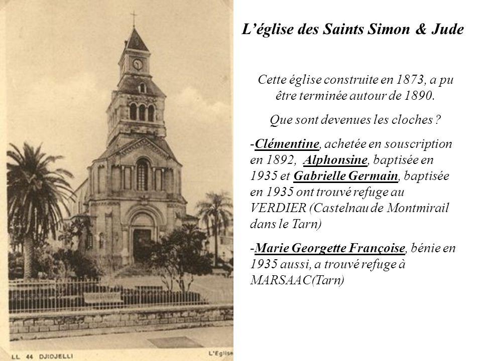 L'église des Saints Simon & Jude Cette église construite en 1873, a pu être terminée autour de 1890. Que sont devenues les cloches ? -Clémentine, ache