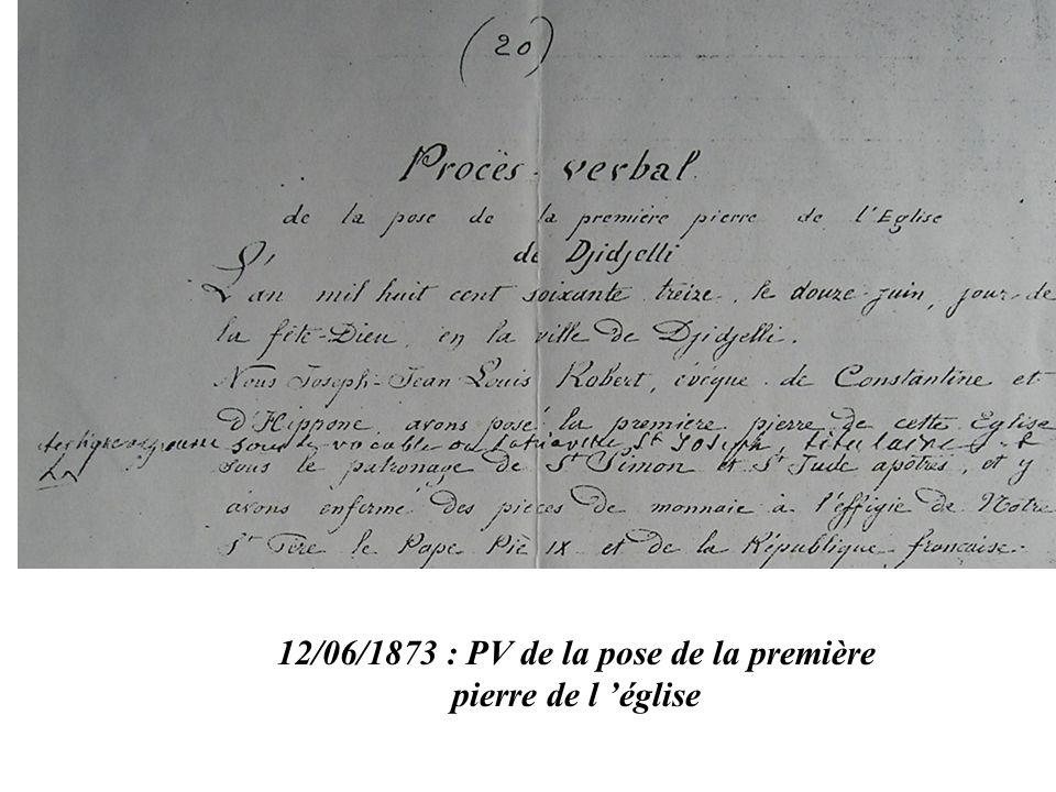 12/06/1873 : PV de la pose de la première pierre de l 'église