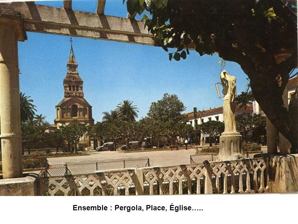 Ensemble : Pergola, Place, Église…..