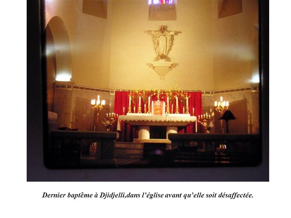 Dernier baptême à Djidjelli,dans l'église avant qu'elle soit désaffectée.