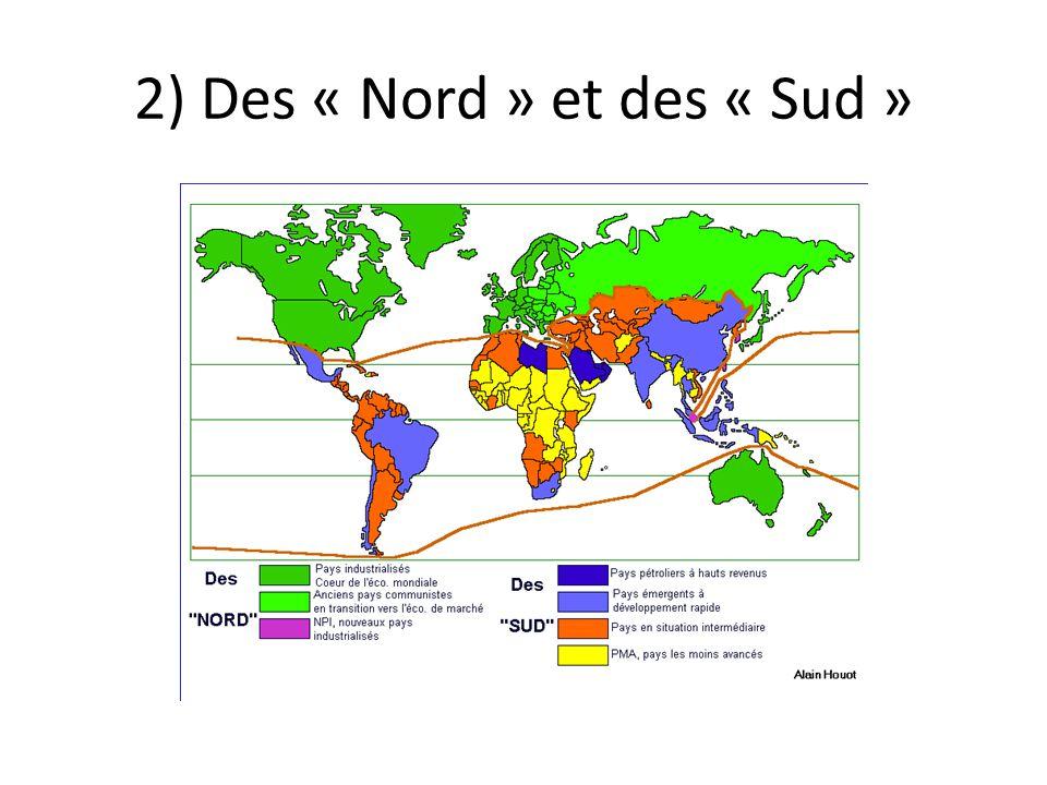 2) Des « Nord » et des « Sud »