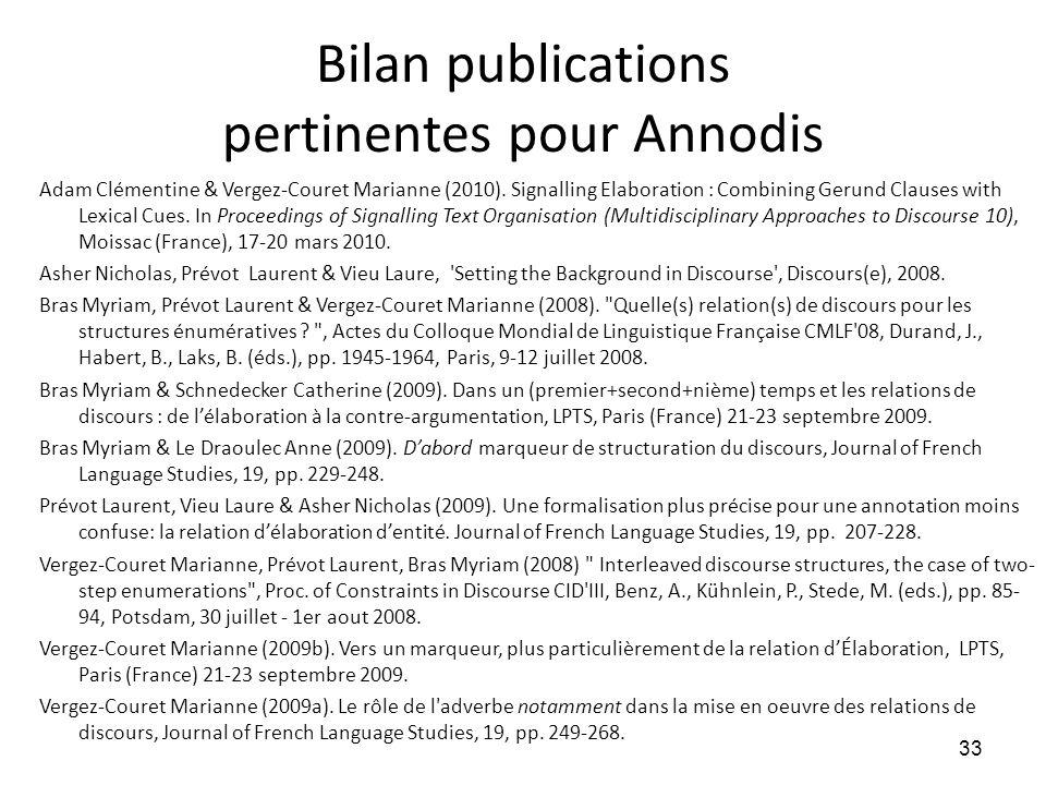 Bilan publications pertinentes pour Annodis Adam Clémentine & Vergez-Couret Marianne (2010). Signalling Elaboration : Combining Gerund Clauses with Le