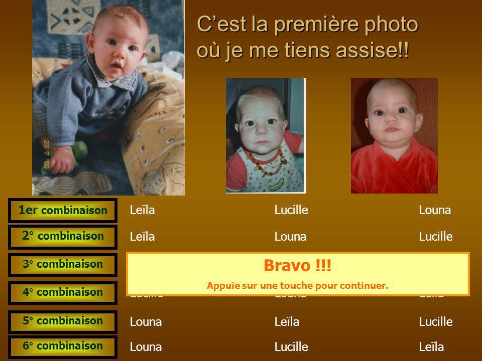 Est-ce la même ? Leïla Leïla et Lucille LucilleLouna Leïla et LounaLucille et Louna OUI > NON > Bravo !!! Je suis Leïla et j'ai 3 ans sur la photo App