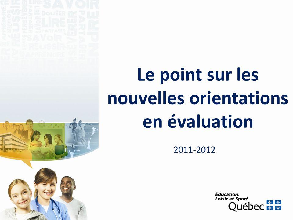 Le point sur les nouvelles orientations en évaluation 2011-2012