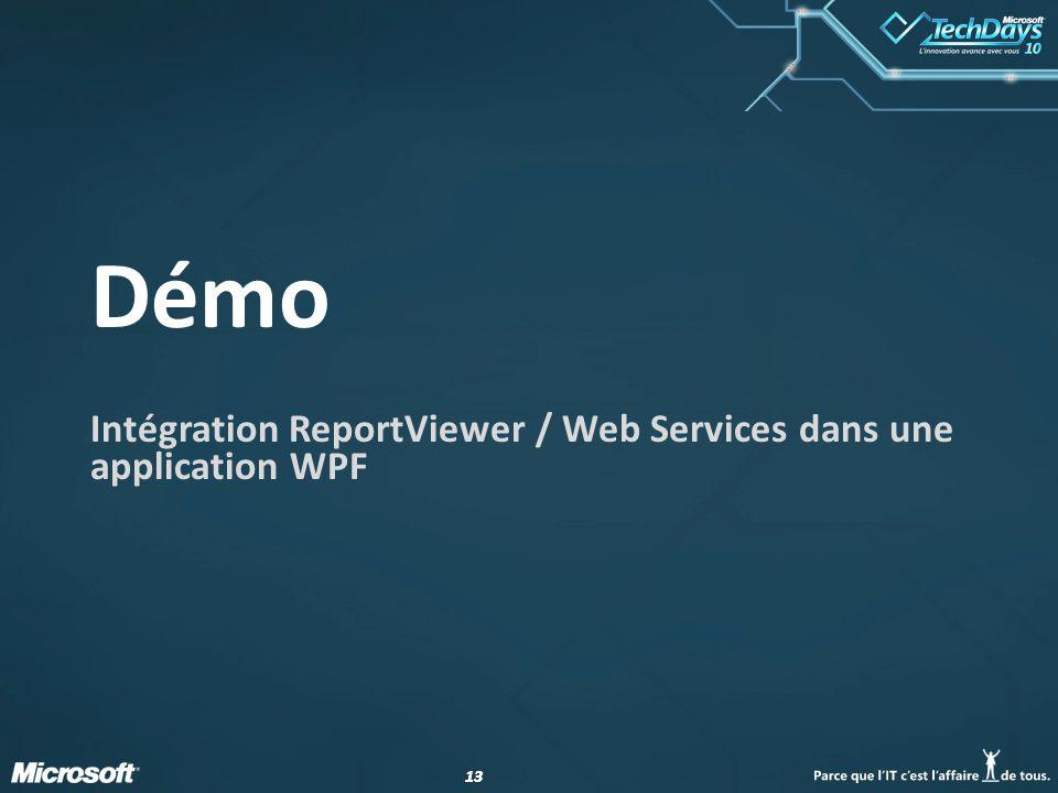 13 Démo Intégration ReportViewer / Web Services dans une application WPF